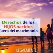 derechos hijos fuera matrimonio (1)