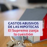 gastos abusivos hipotecas ultima sentencia