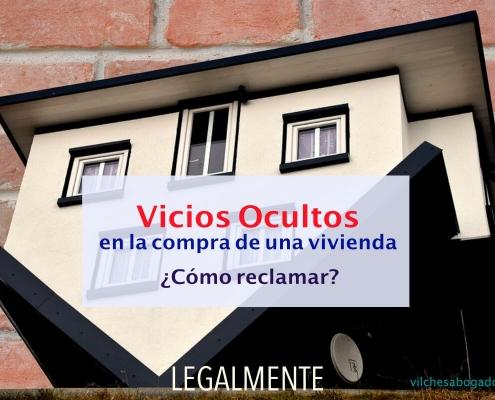 reclamar los vicios ocultos de una vivienda